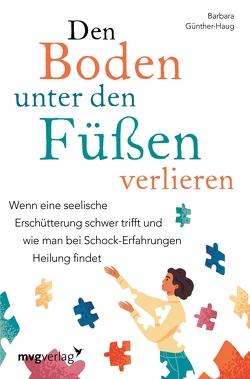 Den Boden unter den Füßen verlieren von Günther-Haug,  Dr. med. Barbara