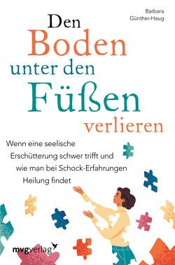 Den Boden unter den Füßen verlieren von Günther-Haug,  Barbara