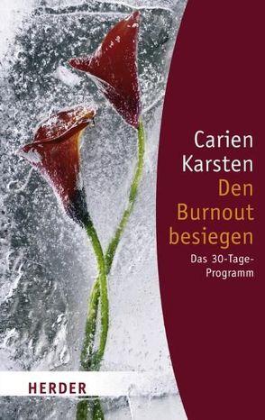Den Burnout besiegen von Karsten,  Carien