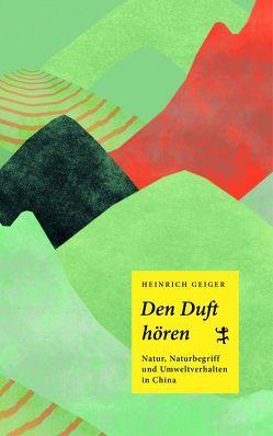 Den Duft hören von Geiger,  Heinrich