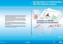 Den Eignungstest für das Medizinstudium TMS/EMS erfolgreich trainieren BD 1 – TRAININGSTEST von Gabnach,  Klaus