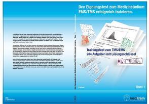 Den Eignungstest zum Medizinstudium erfolgreich trainieren von Gabnach,  Klaus, MEDITRAIN Zentralstelle für Testtraining des IFT Institut für Testforschung Köln