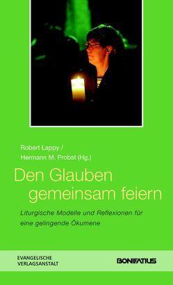 Den Glauben gemeinsam feiern von Baumert,  Norbert, Probst,  Hermann M.