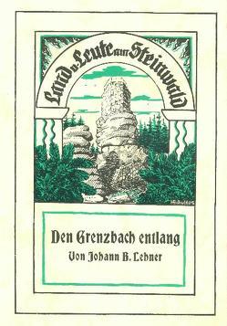 Den Grenzbach entlang von Busl,  Franz, Lehner,  Johann B, Mai,  Paul, Reger,  Norbert, Thieser,  Bernd