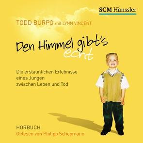 Den Himmel gibt's echt von Burpo,  Todd, Schepmann,  Philipp