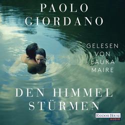 Den Himmel stürmen von Giordano,  Paolo, Maire,  Laura