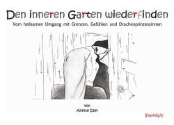Den inneren Garten wiederfinden von Eßer,  Anette