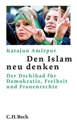 Den Islam neu denken von Amirpur,  Katajun