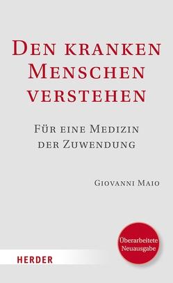 Den kranken Menschen verstehen von Maio,  Prof. Giovanni