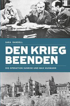 Den Krieg beenden von Randell,  Sara