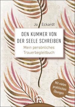 Den Kummer von der Seele schreiben von Eckardt,  Jo