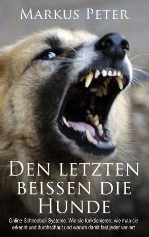 Den letzten beissen die Hunde von Peter,  Markus