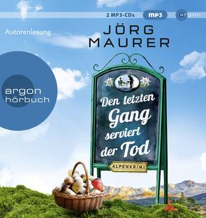 Den letzten Gang serviert der Tod von Maurer,  Jörg