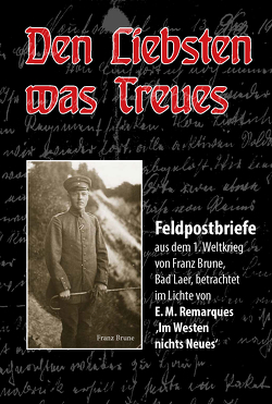 Den Liebsten was Treues von Brüne,  Martin