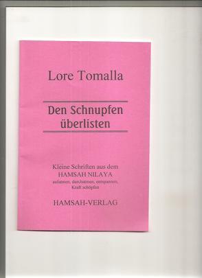 Den Schnupfen überlisten von Tomalla,  Lore