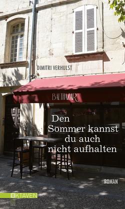 Den Sommer kannst du auch nicht aufhalten von Kersten,  Rainer, Verhulst,  Dimitri