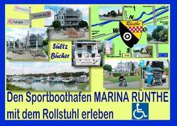 Den Sportboothafen Marina Rünthe mit dem Rollstuhl erleben von Sültz,  Renate, Sültz,  Uwe H.