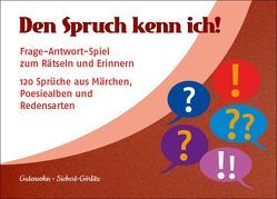 Den Spruch kenn ich! von Gutensohn,  Stefan, Siebert-Görlitz,  Antje