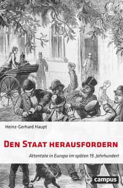 Den Staat herausfordern von Haupt,  Heinz-Gerhard