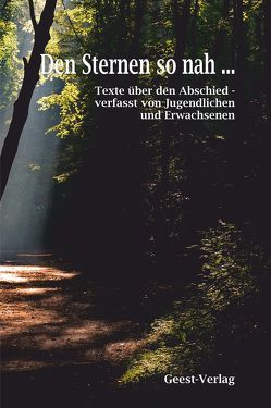 Den Sternen so nah … von Bröcker,  Olaf, Büngen,  Alfred, Rörsch,  Peter