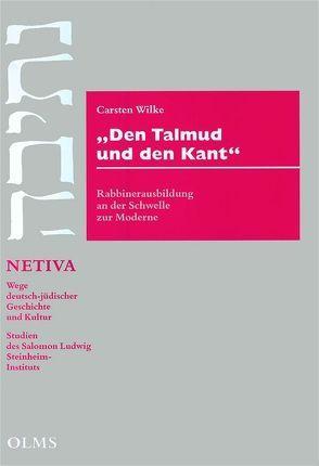 """""""Den Talmud und den Kant"""" von Wilke,  Carsten"""