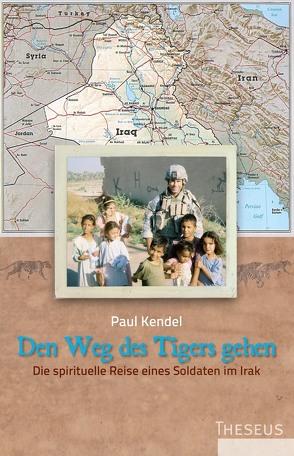 Den Weg des Tigers gehen von Kendel,  Paul, Magin,  Ulrich