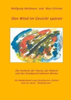 Den Wind im Gesicht spüren von Ericson,  Marc, Wellmann,  Wolfgang