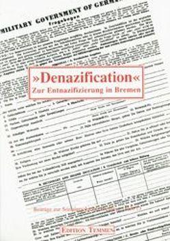Denazification von Drechsel,  Wiltrud U, Röpcke,  Andreas