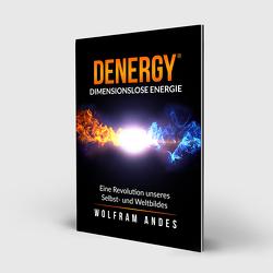 DENERGY – dimensionslose Energie von Andes,  Wolfram