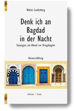 Denk ich an Bagdad in der Nacht von Laufenberg,  Walter