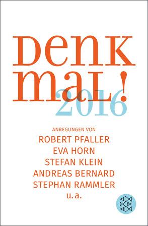 Denk mal! 2016 von Bernard,  Andreas, Klein,  Stefan, Pfaller,  Robert, Rammler,  Stephan