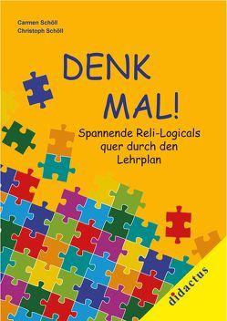 DENK-MAL von Schöll,  Carmen, Schöll,  Christoph