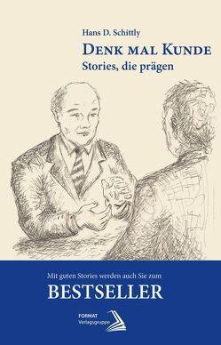 Denk mal Kunde von Hans-D.,  Schittly