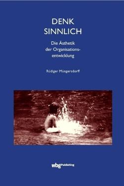 Denk sinnlich von Müngersdorff,  Rüdiger