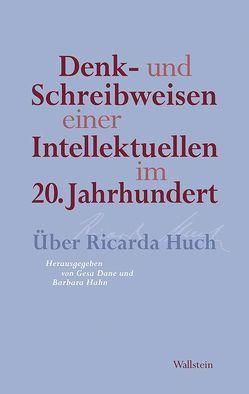 Denk- und Schreibweisen einer Intellektuellen im 20. Jahrhundert von Dane,  Gesa, Hahn,  Barbara