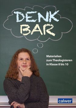 DenkBar von Hilger,  Petra, Kaloudis,  Anke, Marker,  Christian, Plischke,  Anna-Maria, Simon,  Cordula, Zwenger,  Rainer
