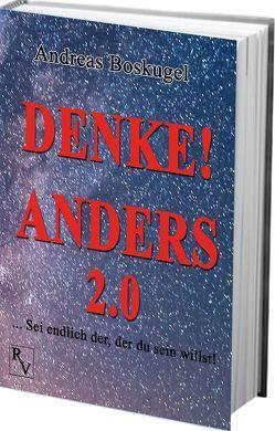 DENKE! ANDERS 2.0 von Boskugel,  Andreas