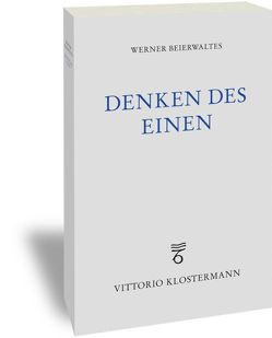 Denken des Einen von Beierwaltes,  Werner