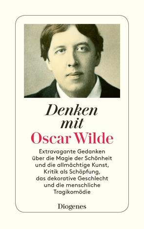 Denken mit Oscar Wilde von Kraus,  Candida, Kraus,  Wolfgang, Wilde,  Oscar