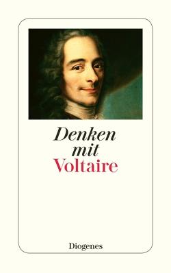 Denken mit Voltaire von Kraus,  Candida, Kraus,  Wolfgang, Voltaire