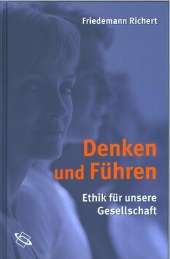 Denken und Führen von Richert,  Friedemann, Schreckenbach,  Thomas