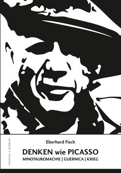 DENKEN wie PICASSO von Fisch,  Eberhard