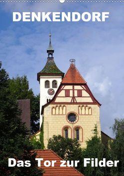 Denkendorf – das Tor zur Filder (Wandkalender 2020 DIN A2 hoch) von Huschka,  Klaus-Peter