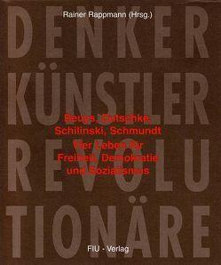 Denker, Künstler, Revolutionäre von Beuys,  Joseph, Köhler,  Henning, Rappmann,  Rainer, Schilinski,  Peter, Schmundt,  Wilhelm, Stüttgen,  Johannes