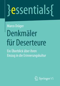 Denkmäler für Deserteure von Dräger,  Marco