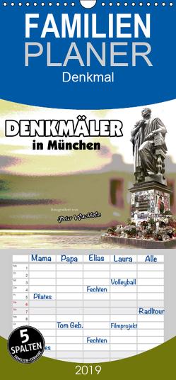 DENKMÄLER in München – Familienplaner hoch (Wandkalender 2019 , 21 cm x 45 cm, hoch) von Wachholz,  Peter
