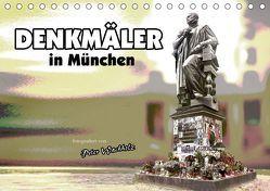 DENKMÄLER in München (Tischkalender 2019 DIN A5 quer) von Wachholz,  Peter