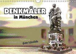 DENKMÄLER in München (Wandkalender 2018 DIN A4 quer) von Wachholz,  Peter