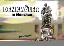 DENKMÄLER in München (Wandkalender 2019 DIN A2 quer) von Wachholz,  Peter
