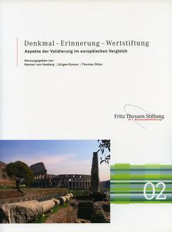 Denkmal – Erinnerung – Wertstiftung von Kunow,  Jürgen, Otten,  Thomas, von Hesberg,  Henner